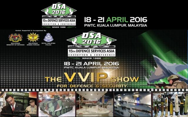 DSA 2016 Official Web TV Television pictures Defence 15th Exhibition Services Asia show conference Malaysia Kuala Lumpur Putra World trade Centre 18 to 21 April 2016