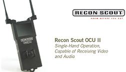 The Recon Scout® Operator Control Unit II (OCU II) is equipped with integral, rotating antennas that are always attached, making for quicker activation and increased robustness. The OCU II works with the Throwbot® XT and any new Recon Scout micro-robot, including the Recon Scout IR, Recon Scout UVI and Recon Scout Throwbot LE. The OCU II is matched to the robot at the time of manufacturing and can be specified in any one of the ReconRobotics frequency channels. When paired with the Throwbot XT, it is capable of receiving both audio and video transmissions from the robot, and comes equipped with Audio Out and Video Out jacks. The OCU II weighs just 1.6lbs (.73kg) and features a single joystick, which allows an operator to direct the movement of the robot with just one hand.