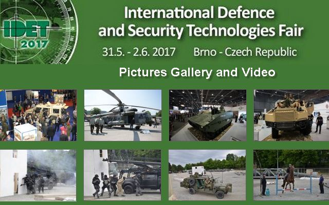 IDET 2017 Official Web TV Television pictures video photos images International Defence Security Technologies fair exhibition Brno Czech Republic