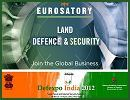 The marketing team of Eurosatory 2012 will be present at the Defence Exhibition DefExpo 2012 which will be held from the 29 March to 1 April 2012 in New Delhi, India. The commercial team will be pleased to make your discover Eurosatory 2012 at the French Pavilion at booth 12.2.