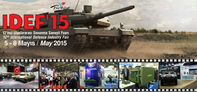 IDEF 2015 pictures Web TV Television video international defense security exhibition fair Istanbul Turkey May 2015 industry army military
