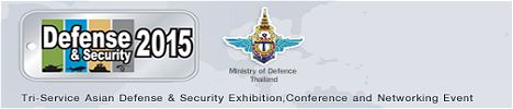 DEFENSE & SECURITY 2015 news exhibitors visitors information Tri-Service Asian Defense Security Exhibition Conference Bangkok Thailand Networking event industry army military technology equipment