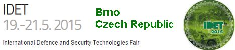 IDET 2015 International Defence and Security Technologies Fair Brno Czech Republic