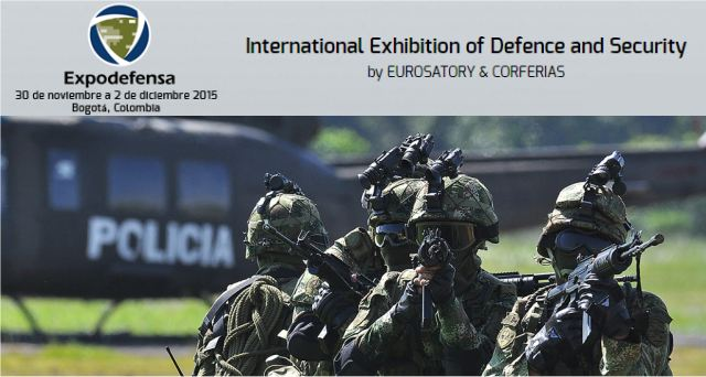 Tomorrow, opening of the International Exhibition of Defence and Security ExpoDefensa 2015 which will takes places in Bogota (Colombia) from the 30 November to 2 December 2015. Expodefensa 2015 is an international exhibition of specialized nature and point of reference for Latin America in terms of technological development and innovation for Defense and Security Forces (in air, land and naval domains).